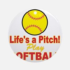 lifes a pitch Round Ornament