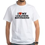 I Love My Lebanese Boyfriend White T-Shirt