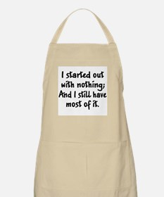 Have Nothing BBQ Apron