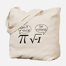Get Real, Be Rational Math Humor Tote Bag