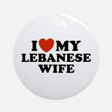 I Love My Lebanese Wife Ornament (Round)