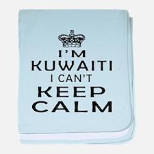 I Am Kuwaiti I Can Not Keep Calm baby blanket
