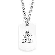 I Am Kiwi I Can Not Keep Calm Dog Tags
