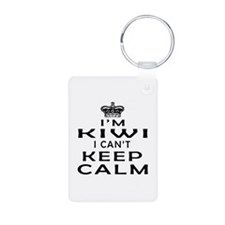 I Am Kiwi I Can Not Keep Calm Keychains