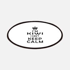 I Am Kiwi I Can Not Keep Calm Patches
