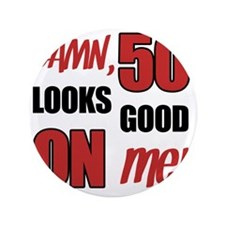 "Funny 50th Birthday (Damn) 3.5"" Button"