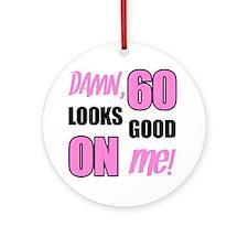 Funny 60th Birthday (Damn) Round Ornament
