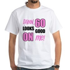 Funny 60th Birthday (Damn) Shirt