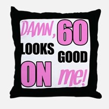 Funny 60th Birthday (Damn) Throw Pillow