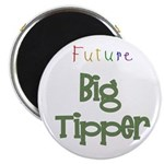 "Future Big Tipper 2.25"" Magnet (10 pack)"