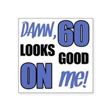 "Funny 60th Birthday (Damn) Square Sticker 3"" x 3"""