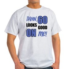 Funny 60th Birthday (Damn) T-Shirt