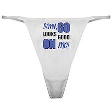 Funny 60th Birthday (Damn) Classic Thong