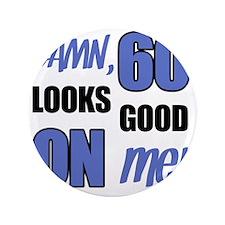 "Funny 60th Birthday (Damn) 3.5"" Button"