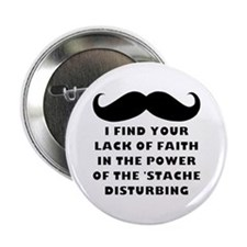 Power Of The Stache 2.25&Quot; Button