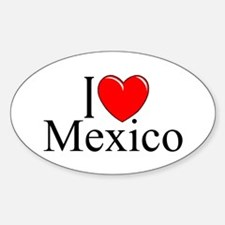 """""""I Love Mexico"""" Oval Decal"""