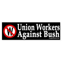 Union Workers Against Bush (sticker)