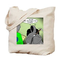 Death Afraid of Dying Tote Bag