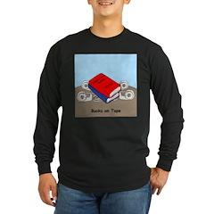 Books on Tape Long Sleeve Dark T-Shirt