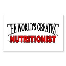 """""""The World's Greatest Nutritionist"""" Decal"""