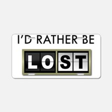 Id-rather-be-lost-2-(white- Aluminum License Plate