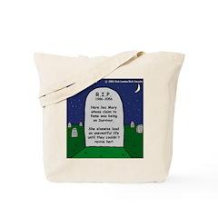 RIP Mary Tote Bag