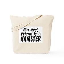 Hamster BEST FRIEND Tote Bag