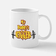 My Daddy's Bigger Mug