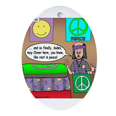 Hippie Funeral Ornament (Oval)