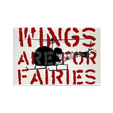 WingsAreForFaries2 Rectangle Magnet