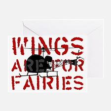 WingsAreForFaries2 Greeting Card