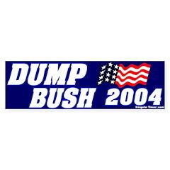 Dump Bush 2004 Bumper Sticker Mock