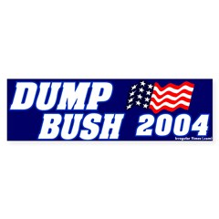 Dump Bush 2004 Bumper Sticker Mock