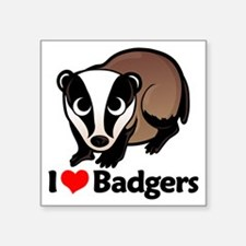 "badgersilove Square Sticker 3"" x 3"""