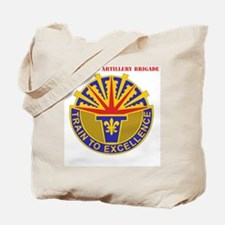 DUI-402 Field Artillery BRIGADE WITH TEXT Tote Bag