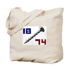 Getting Screwed Since 1874 Tote Bag
