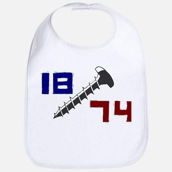 Getting Screwed Since 1874 Bib