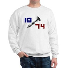 Getting Screwed Since 1874 Sweatshirt