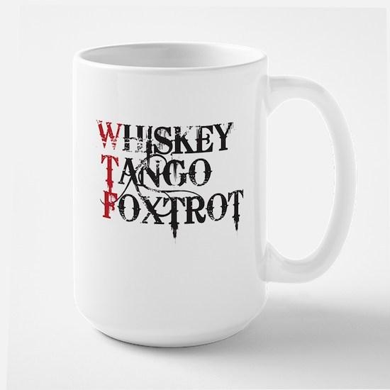 WTF WHISKEY TANGO FOXTROT Mugs