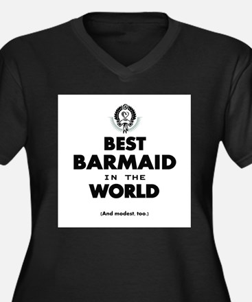 The Best in the World – Barmaid Plus Size T-Shirt