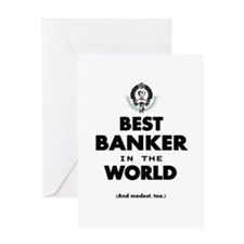 The Best in the World – Banker Greeting Cards