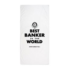 The Best in the World – Banker Beach Towel