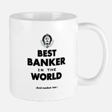 The Best in the World – Banker Mugs