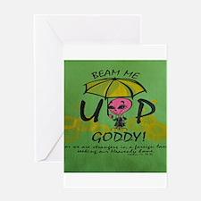 Beam Me Up Goddy! Greeting Cards