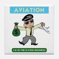 """""""I'm in the Flying Business"""" Tile Coaster"""