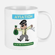 """I'm in the Flying Business"" Mug"