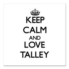 """Keep calm and love Talley Square Car Magnet 3"""" x 3"""