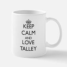 Keep calm and love Talley Mugs