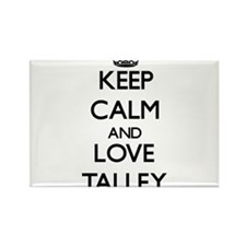 Keep calm and love Talley Magnets