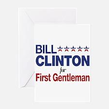 Bill Clinton For First Gentleman Greeting Card